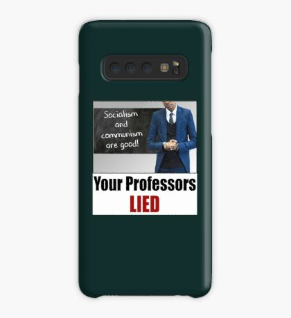 Your Professors Lied About Socialism Case/Skin for Samsung Galaxy