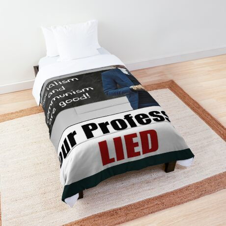 Your Professors Lied About Socialism Comforter