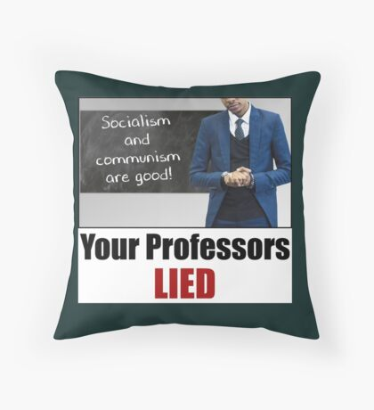 Your Professors Lied About Socialism Floor Pillow