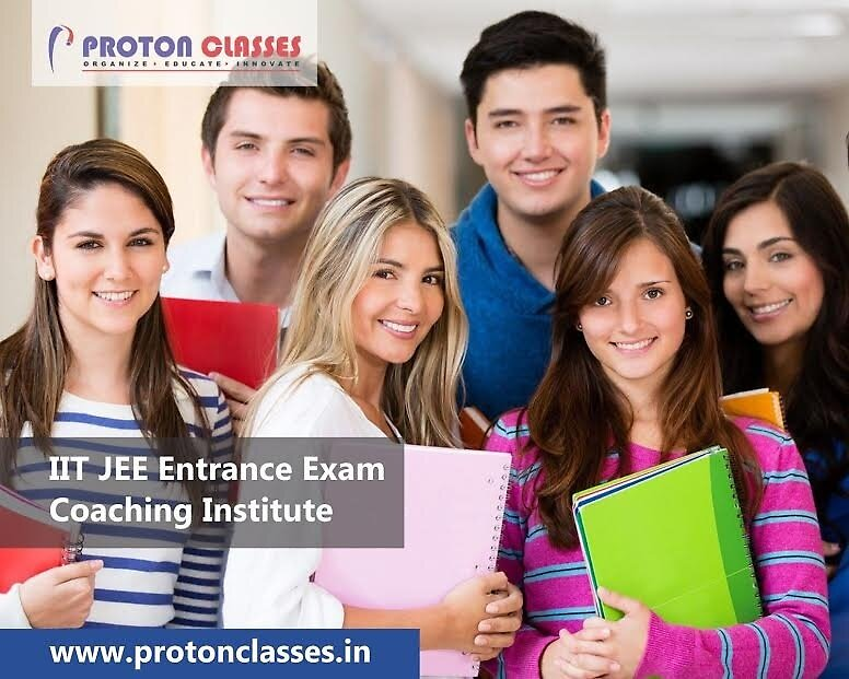 IIT JEE Best coaching institute in Delhi, IIT JEE Entrance Exam Coaching Institute by protonclasses