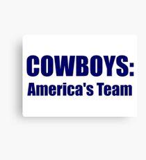 Cowboys: America's Team Canvas Print