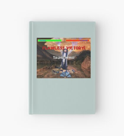 Trump's Flawless Victory Hardcover Journal