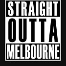Straight Outta Melbourne by thehiphopshop