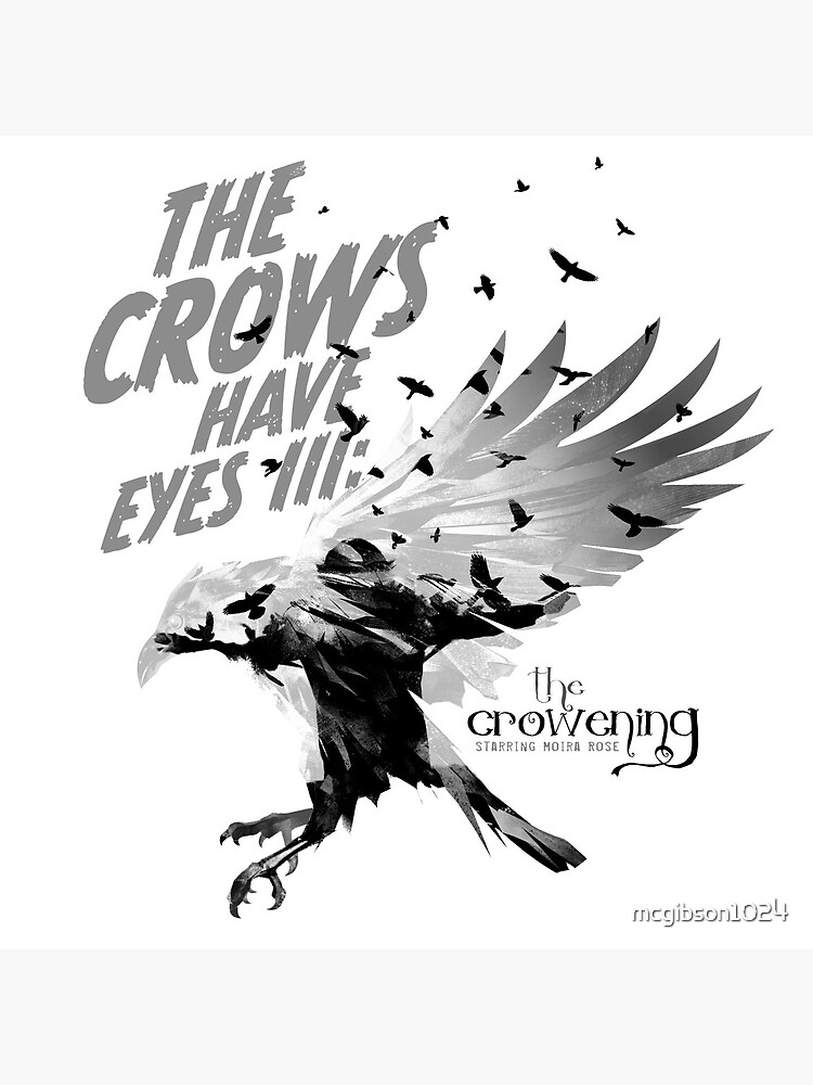 The Crows Have Eyes III:  The Crowening by mcgibson1024