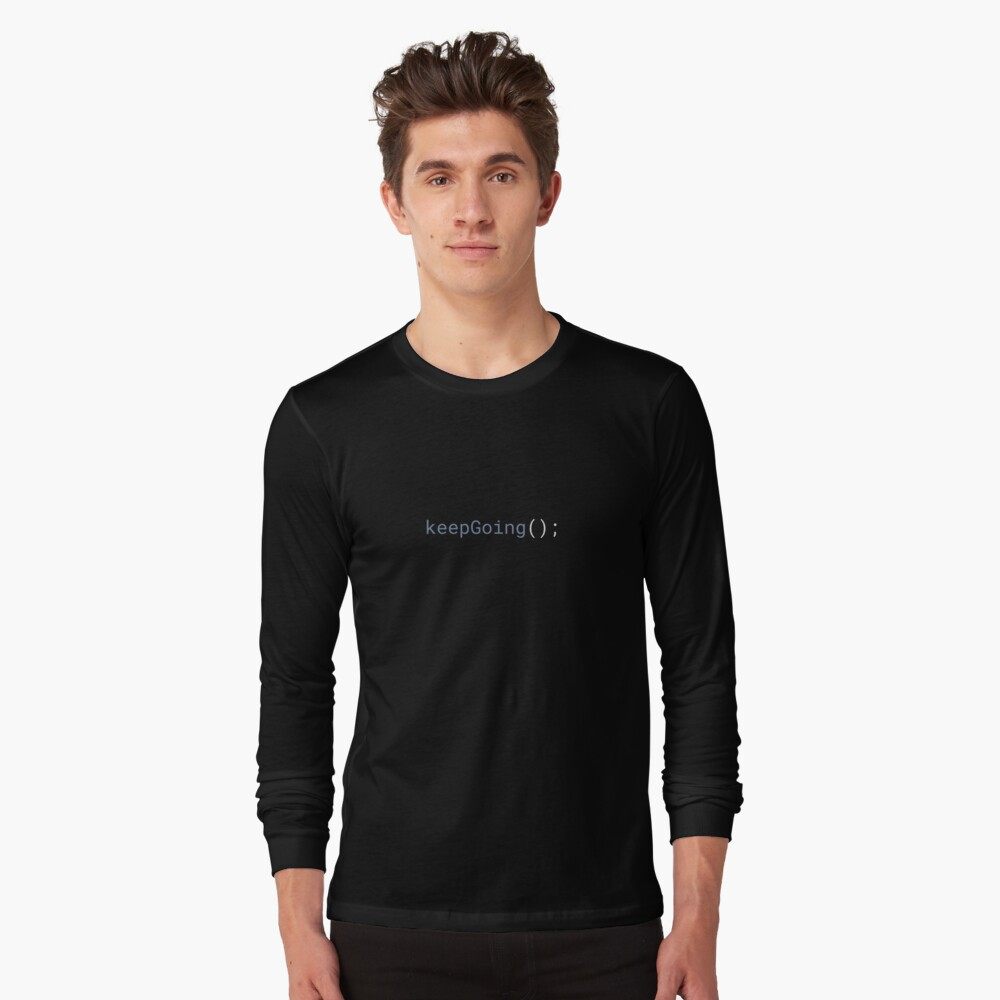 JavaScript - Keep Going Long Sleeve T-Shirt