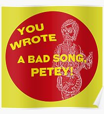 You Wrote a Bad Song Poster