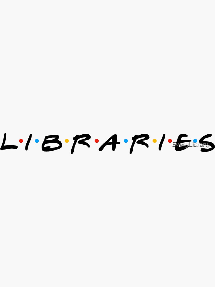 I'll Be There For Libraries by EveryLibrary