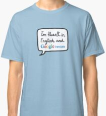 The Modern Multilinguist Classic T-Shirt