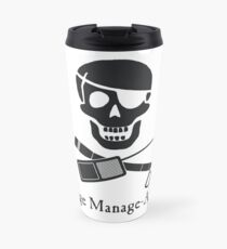 Stage Manage-Arrr! Black Design Travel Mug