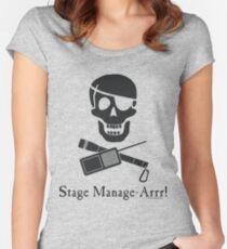 Stage Manage-Arrr! Black Design Women's Fitted Scoop T-Shirt