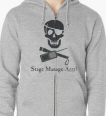 Stage Manage-Arrr! Black Design Zipped Hoodie
