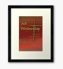 Ash Wednesday: Dust to Dust Framed Print