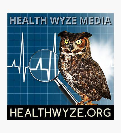 Health Wyze Media Photographic Print