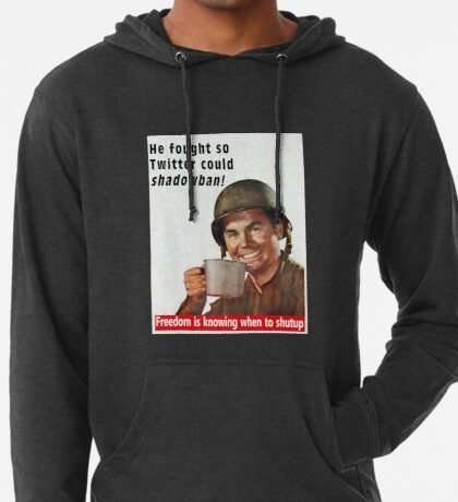 He Fought for Twitter Shadowbans Lightweight Hoodie