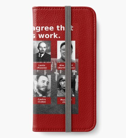 Tyrants Love Gun Control iPhone Wallet