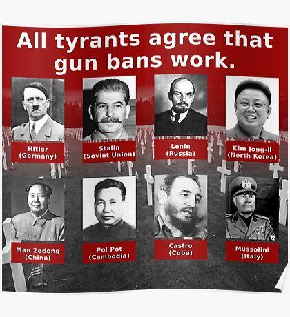 Tyrants Love Gun Control Poster