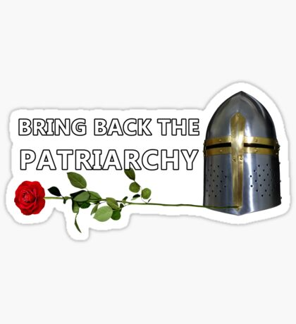 Bring Back the Patriarchy Glossy Sticker
