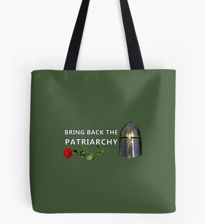 Bring Back the Patriarchy Tote Bag