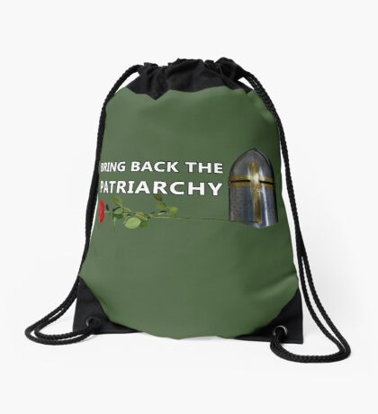 Bring Back the Patriarchy Drawstring Bag