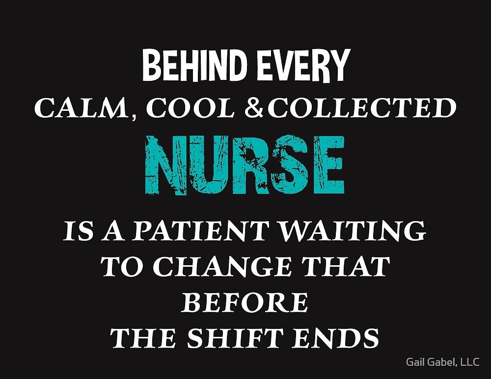 "Funny Nurse Quotes Delectable Funny Nurse Quote""gail Gabel Llc  Redbubble"
