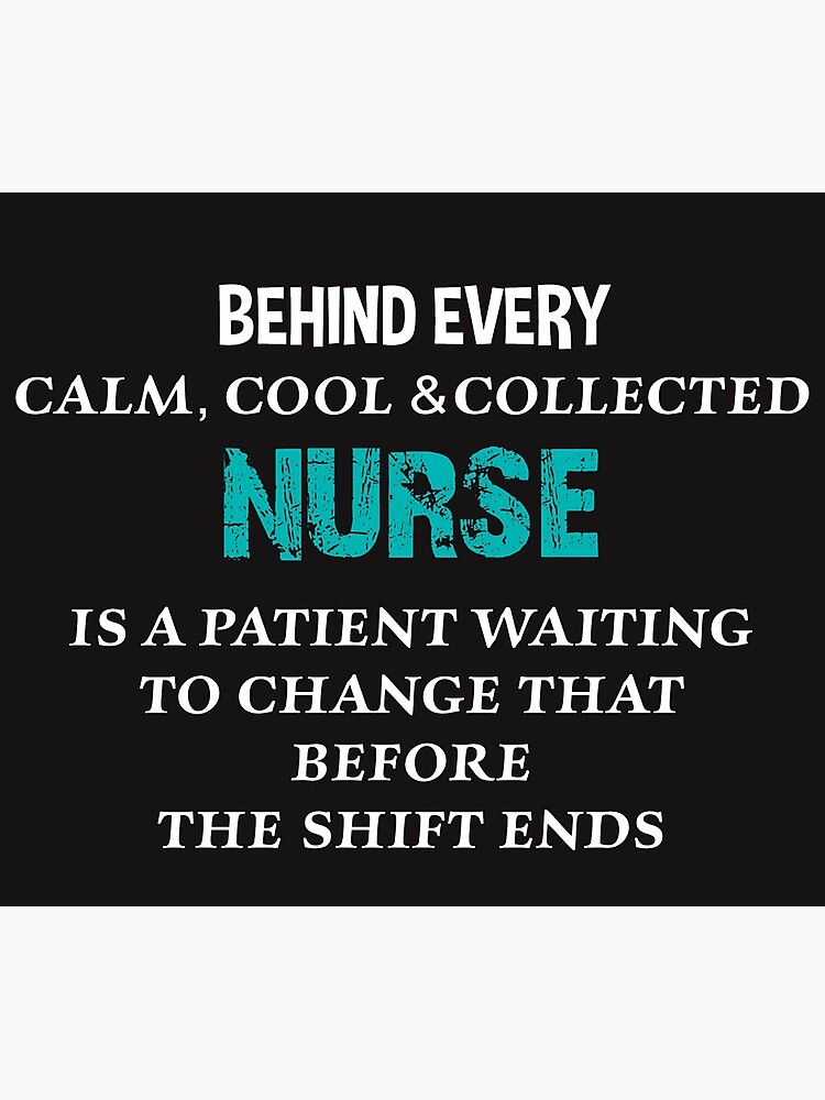 Funny Nurse Quote Photographic Print By Gailg1957 Redbubble