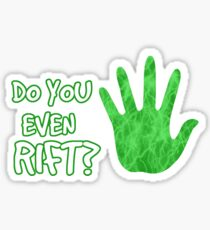 Do you even rift? Sticker