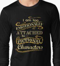 Ich bin zu emotional an fiktionale Charaktere gebunden Langarmshirt