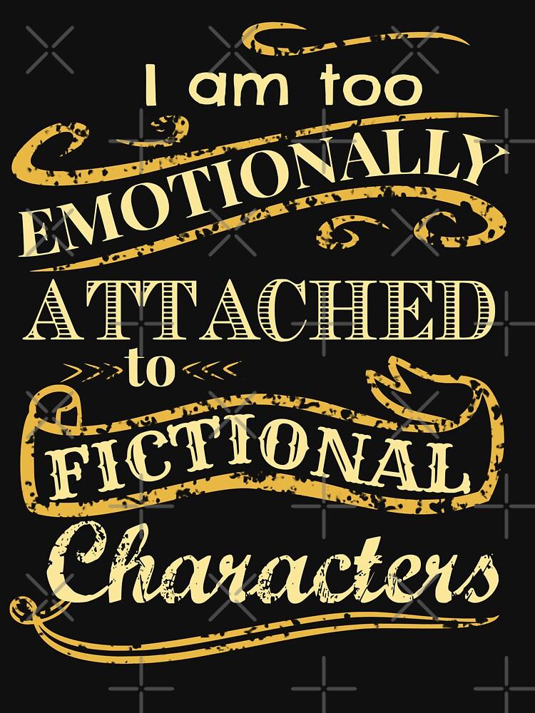 Ich bin zu emotional an fiktionale Charaktere gebunden von FandomizedRose
