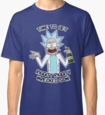 Time to get riggity riggity wrecked son Classic T-Shirt