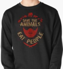 save the animals, EAT PEOPLE Pullover