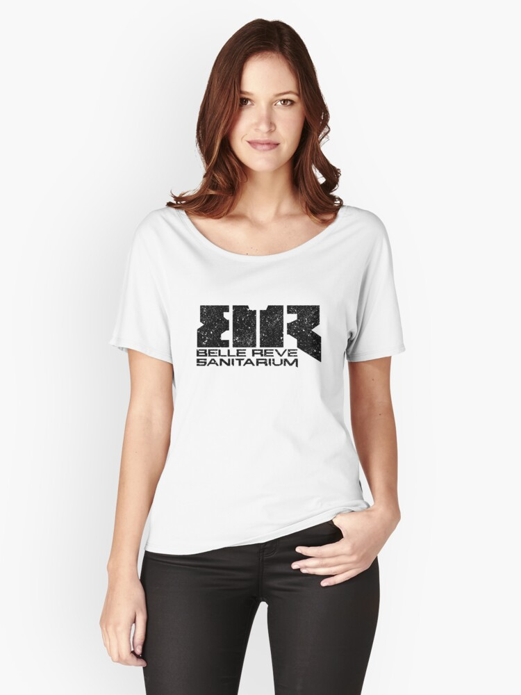 Belle Reve Sanitarium - Worn Women's Relaxed Fit T-Shirt Front