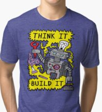 Think Build Robot Tri-blend T-Shirt