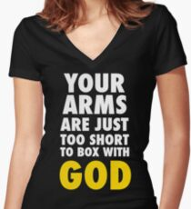 Arms Too Short to Box With God Women's Fitted V-Neck T-Shirt