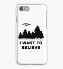 """I want to believe"" X Files iPhone Case/Skin"