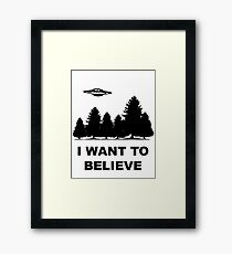 """""""I want to believe"""" X Files Framed Print"""