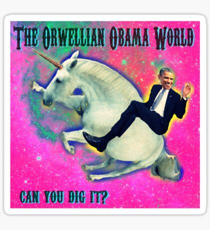 An Orwellian Obama World.  It's Awesome. Sticker