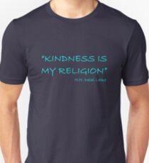 'Kindness Is My Religion...' T-Shirt