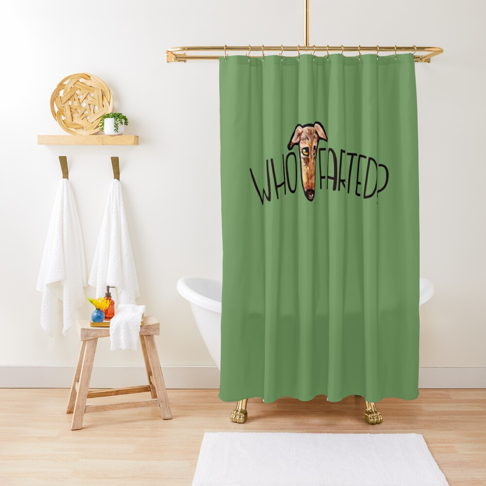 Who farted greyhound humor Shower Curtain