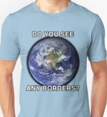 DO YOU SEE ANY BORDERS? Slim Fit T-Shirt