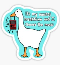 Untitled Goose Chooses music Sticker