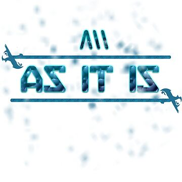 AS IT IS (Winter's Weather Design) by Ruzzie