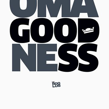 OMAgoodNEss tee by RDQLUS