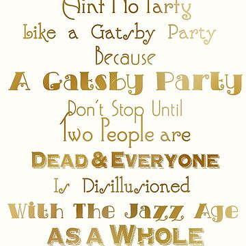 Gatsby Party - Gold and White by BroughtBackCat