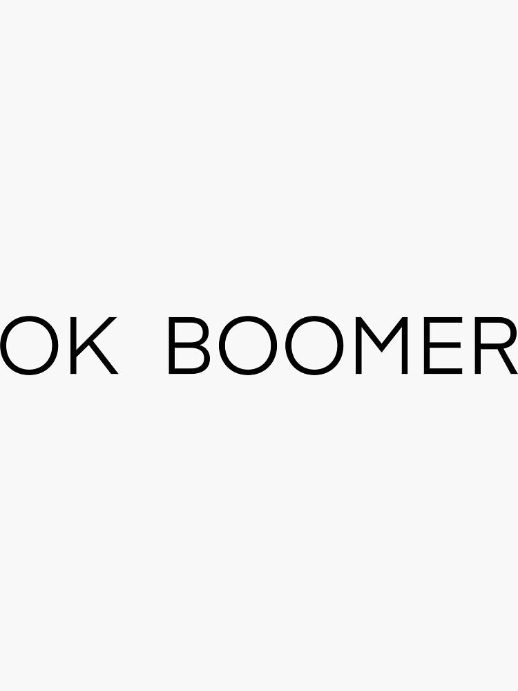 OK BOOMER by gretabr