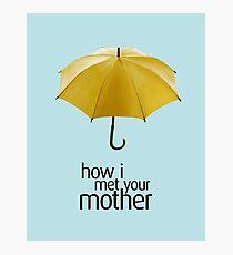 Gelber Regenschirm. Wie ich deine Mutter traf. Fotodruck