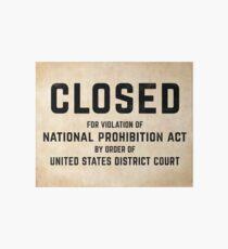 Alchol prohibition era sign Art Board