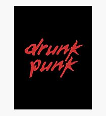 Drunk Punk Photographic Print
