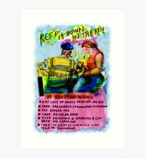 Pregnancy: Keep it Down in There! Art Print