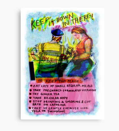 Pregnancy: Keep it Down in There! Metal Print