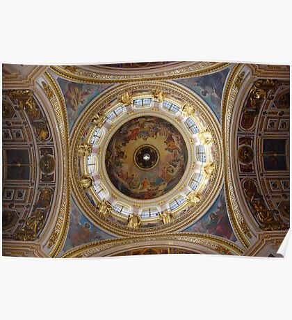 The Dome, Cathedral of St. Isaac of Dalmatia , St Petersburg, Russia Poster